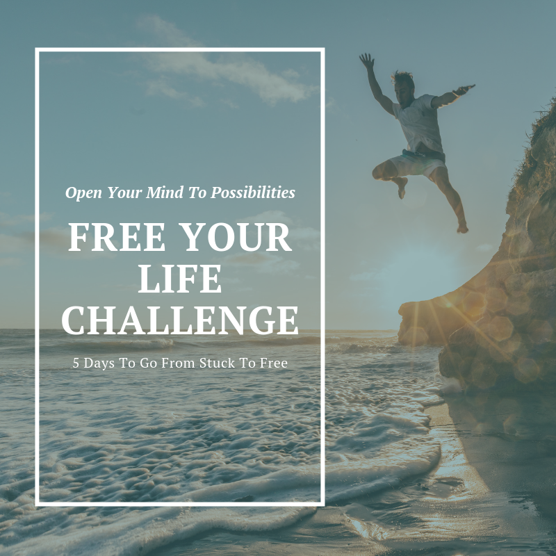 Open your life to possibility and go from stuck to free in 5 days!