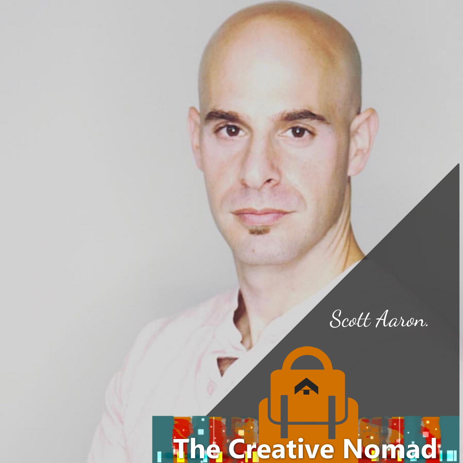 Scott Aaron on the Creative Nomad Show